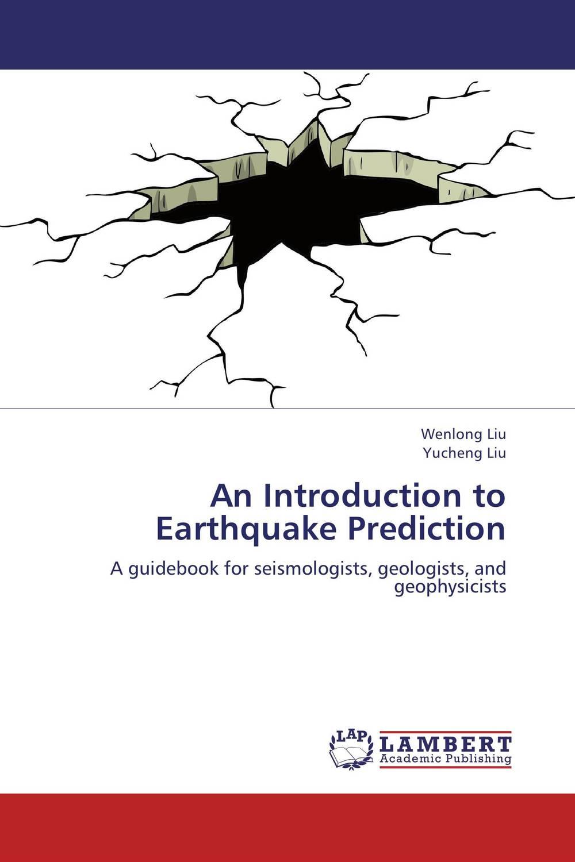 An Introduction to Earthquake Prediction muhammed sacuar hussain biological precursor based cognition method for earthquake prediction