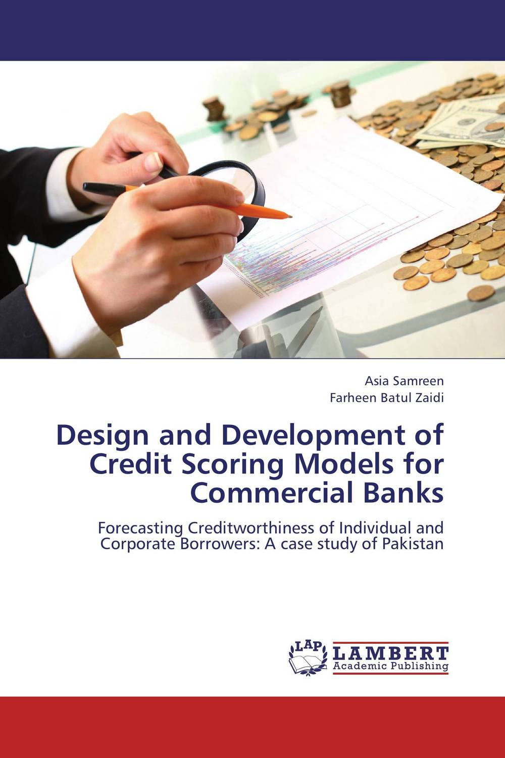 Design and Development of Credit Scoring Models for Commercial Banks credit and risk analysis by banks