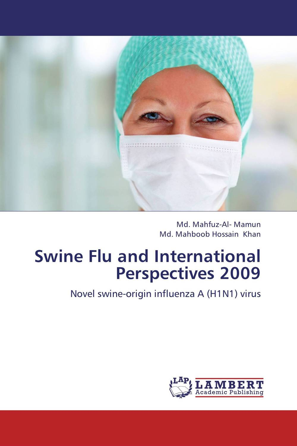 Swine Flu and International Perspectives 2009 asiatic