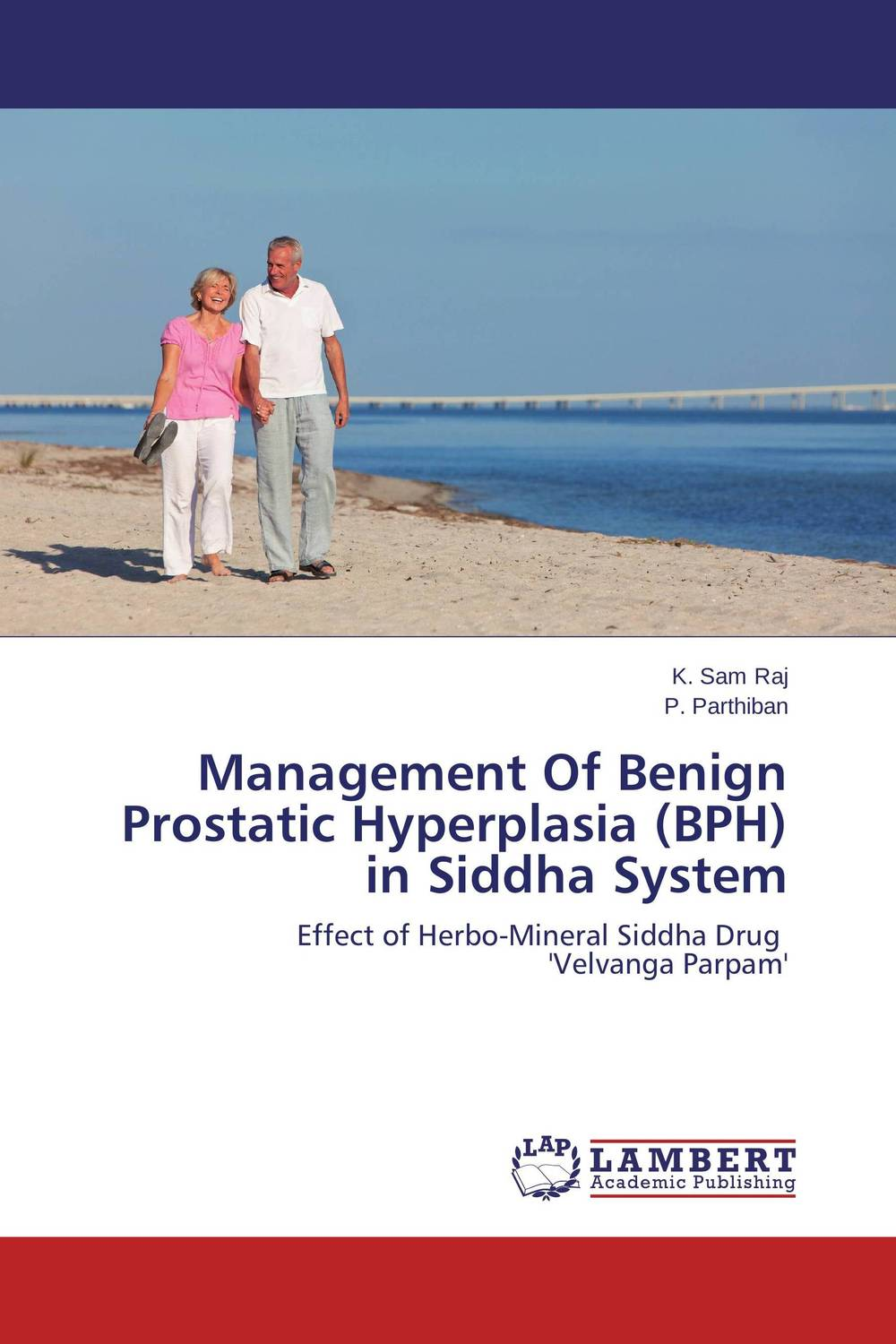 Management Of Benign Prostatic Hyperplasia (BPH) in Siddha System benign enlargement of prostate gland bep in ayurveda