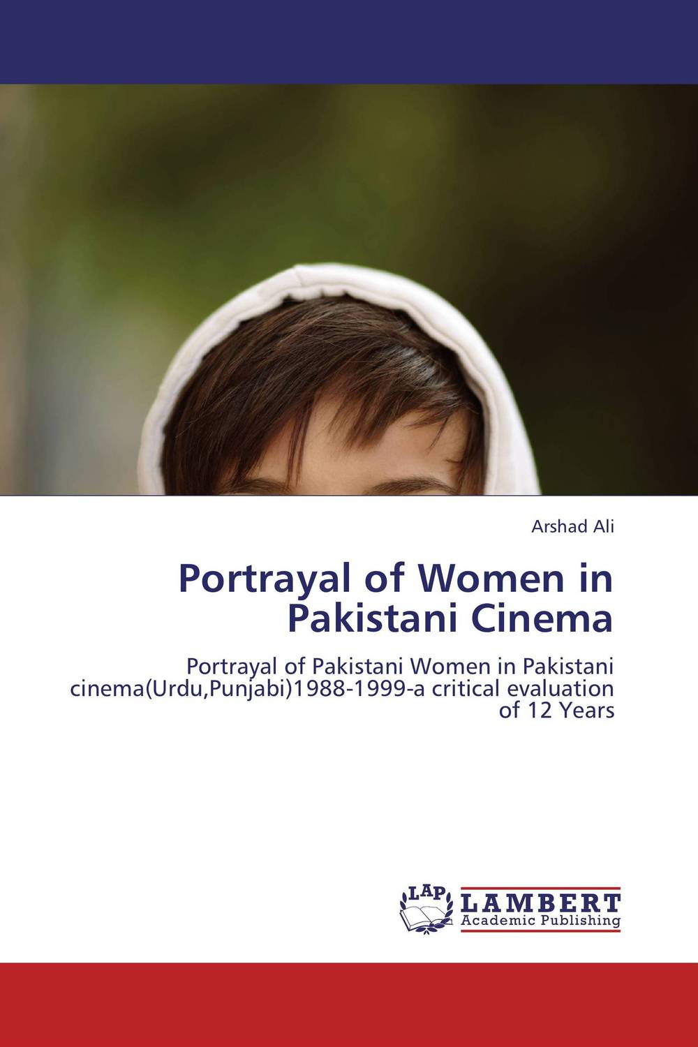 Portrayal of Women in Pakistani Cinema prospects of citrus producers and marketing in pakistani california