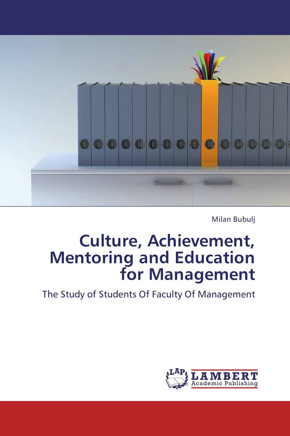 Culture, Achievement, Mentoring and Education for Management