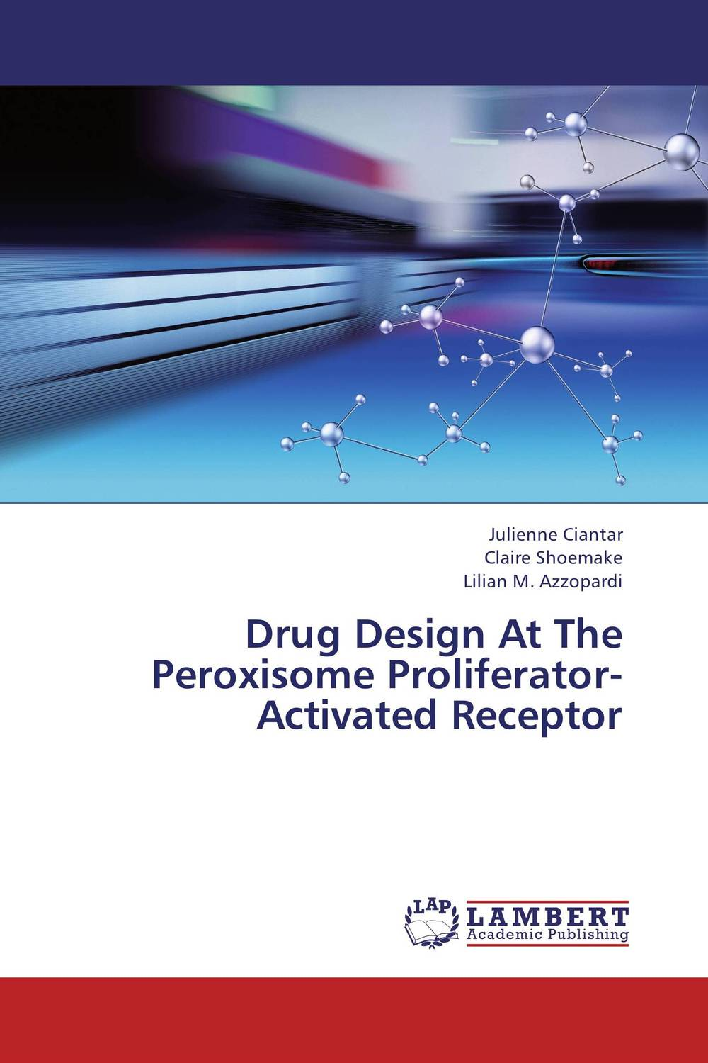 Drug Design At The Peroxisome Proliferator-Activated Receptor drug discovery and design