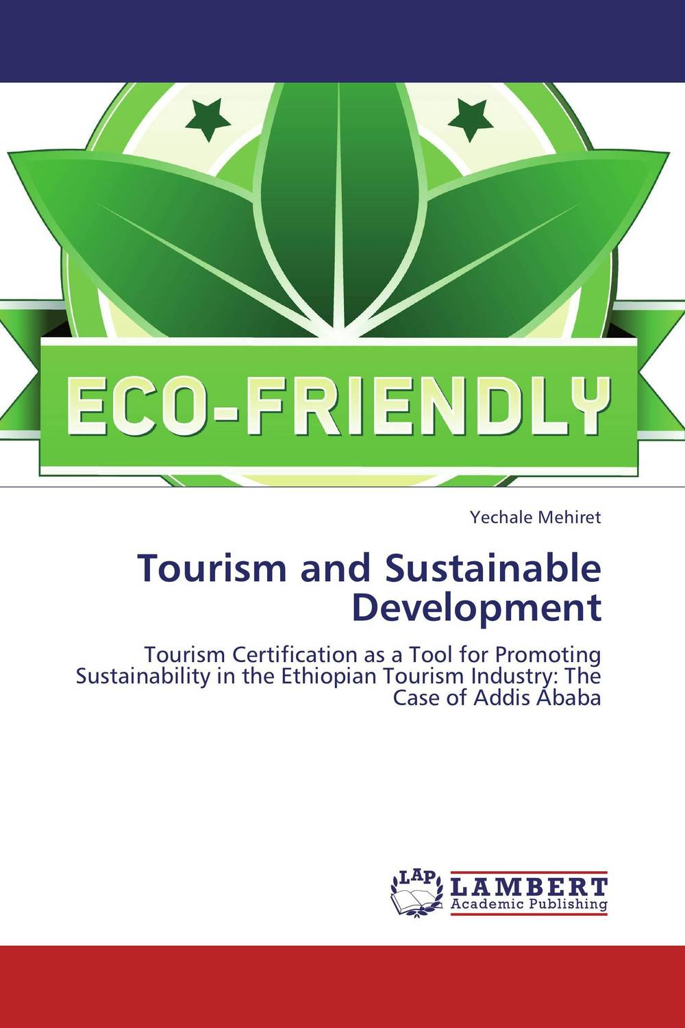 Tourism and Sustainable Development film induced tourism