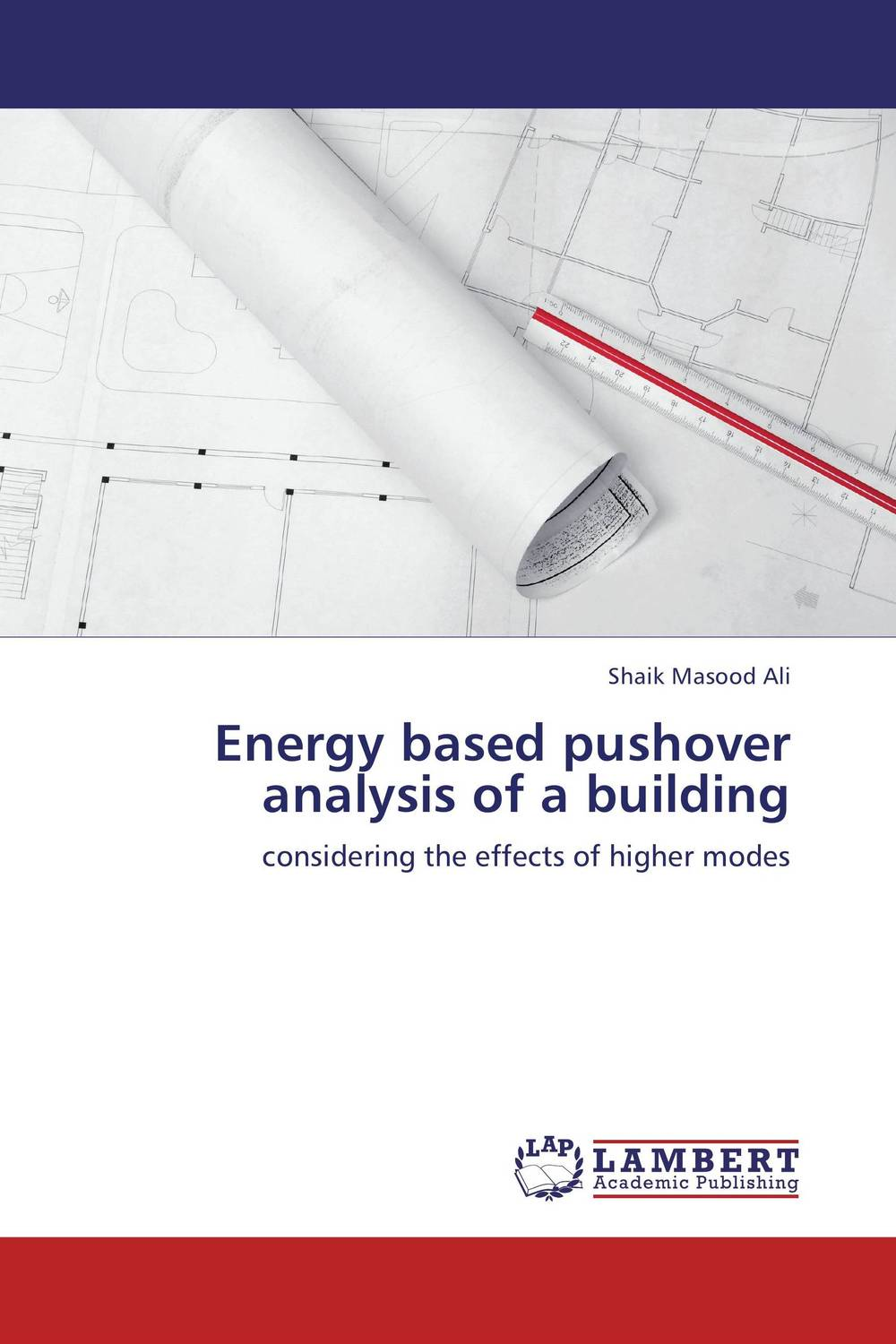 Energy based pushover analysis of a building bim based energy efficiency evaluation of modern buildings