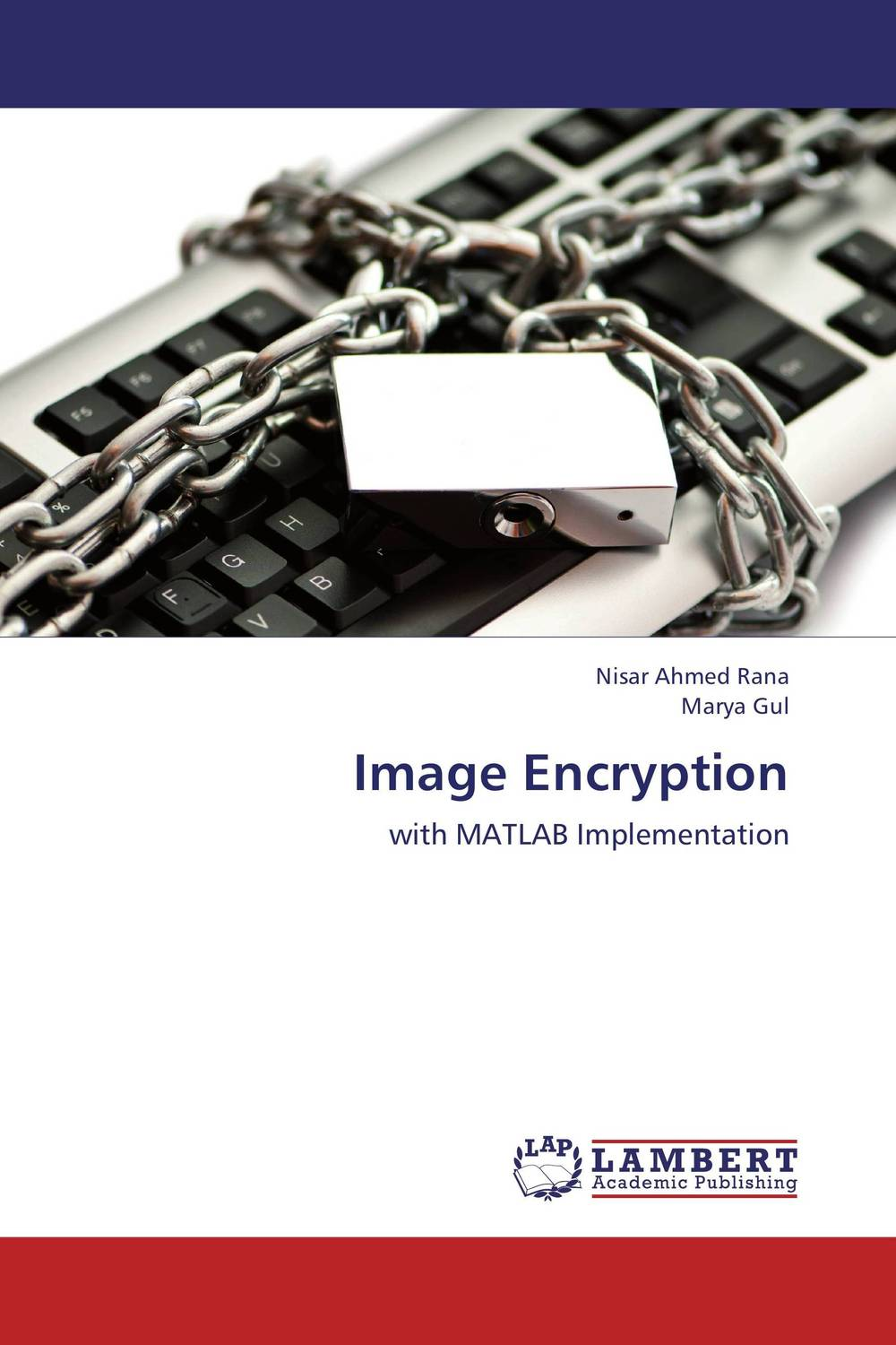 Image Encryption belousov a security features of banknotes and other documents methods of authentication manual денежные билеты бланки ценных бумаг и документов