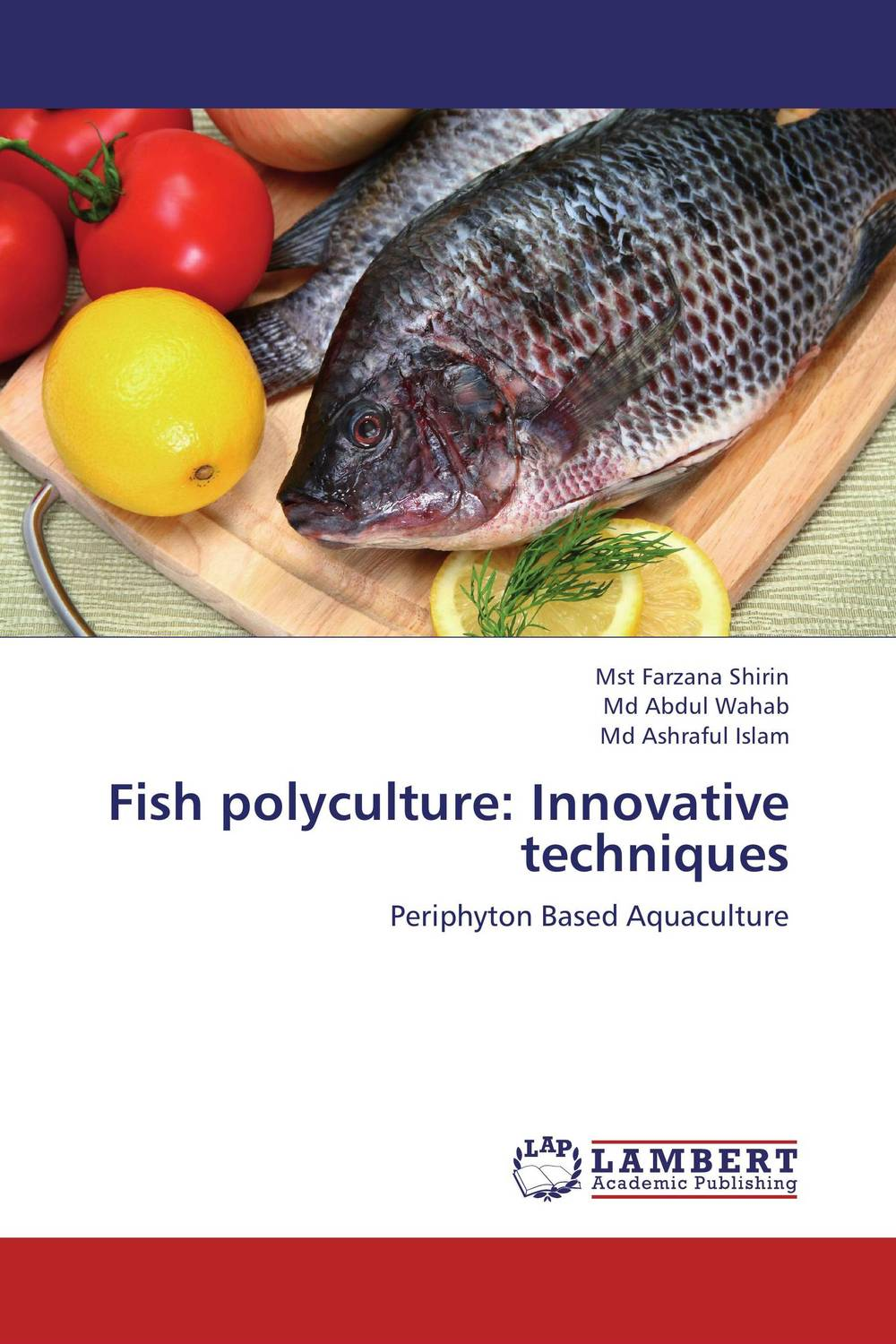 Fish polyculture: Innovative techniques kamala gharti sahar and mixed sex nile tilapia in polyculture