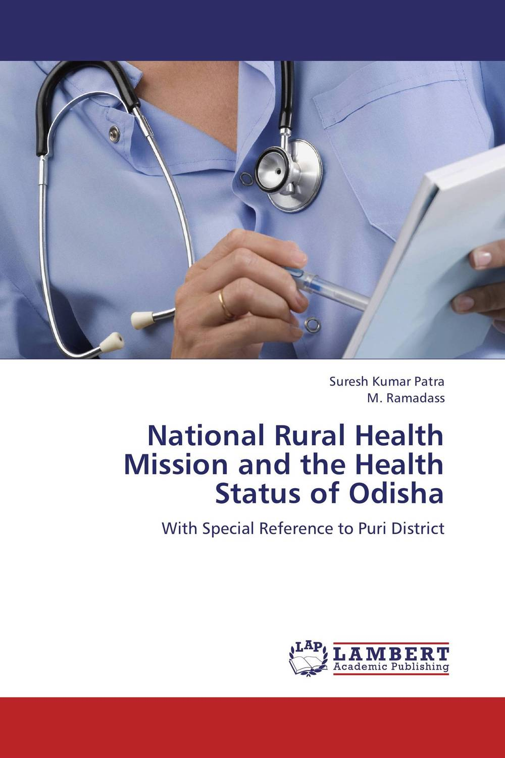 National Rural Health Mission and the Health Status of Odisha цена и фото