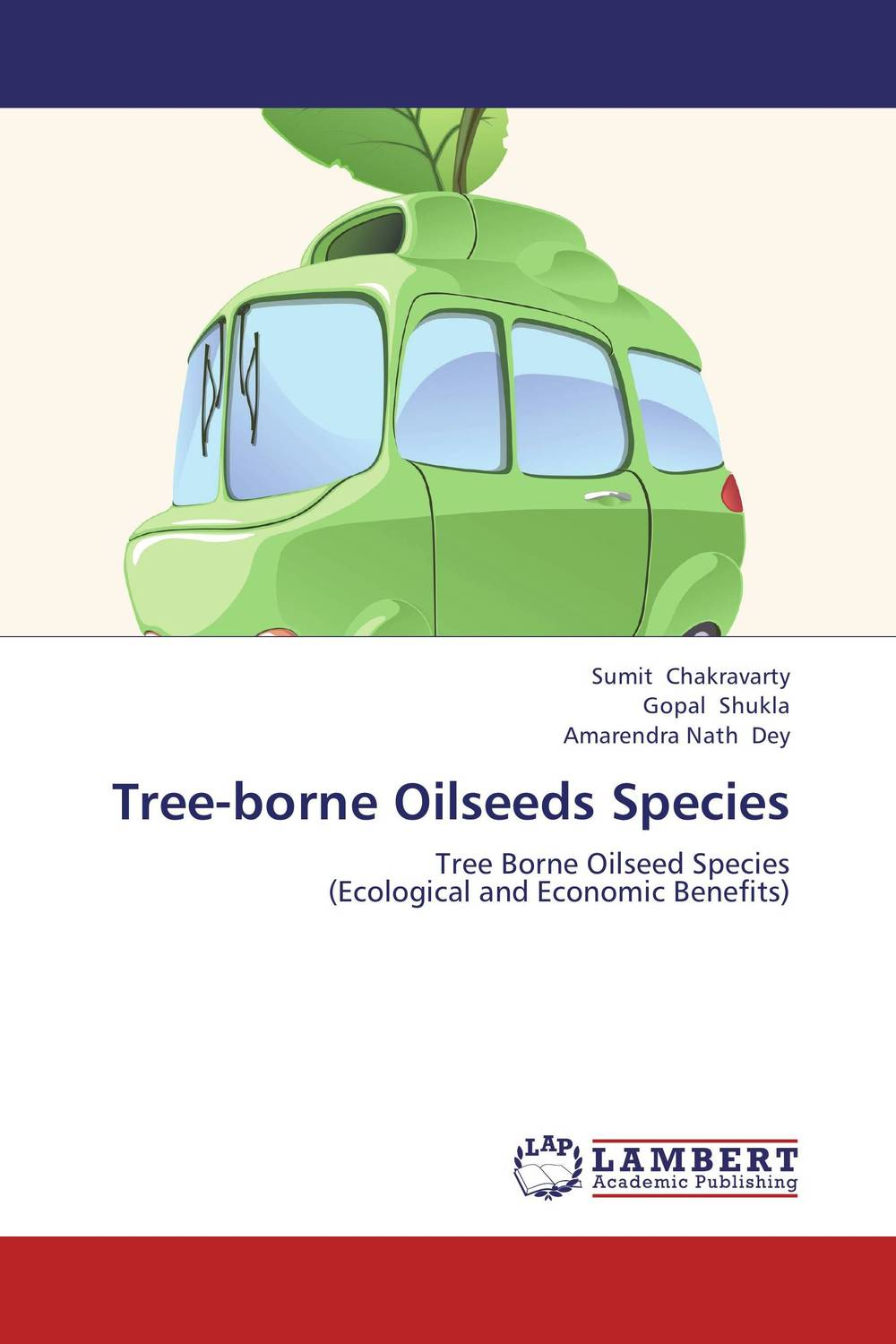 Tree-borne Oilseeds Species sumit chakravarty gopal shukla and amarendra nath dey tree borne oilseeds species