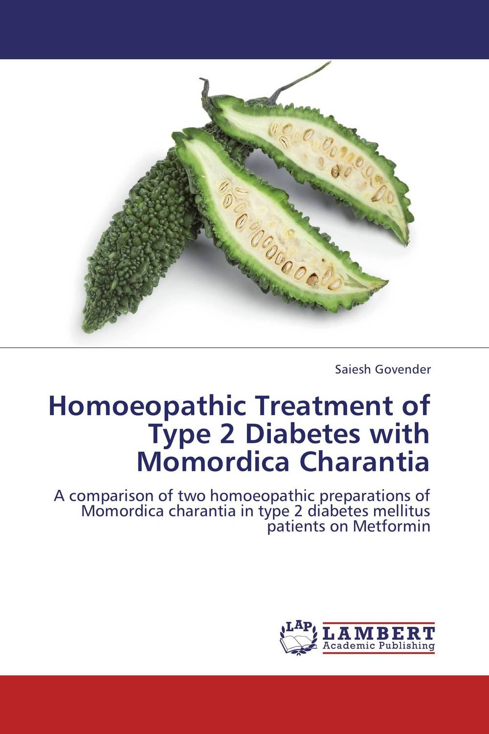 Homoeopathic Treatment of Type 2 Diabetes with Momordica Charantia sharad leve rakesh verma and rakesh kumar dixit role of irbesartan and curcumin in type 2 diabetes mellitus