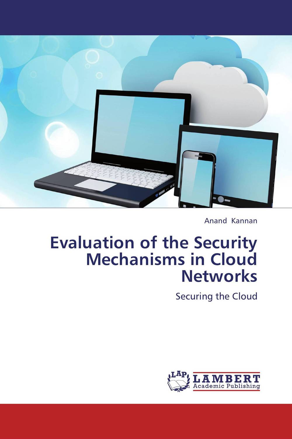 Evaluation of the Security Mechanisms in Cloud Networks modeling and evaluation of networks on chip