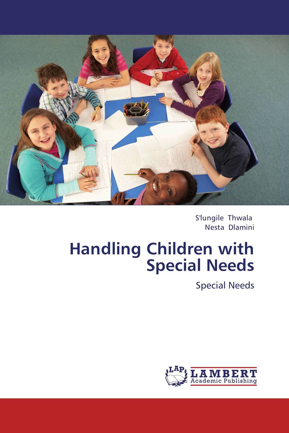 Handling Children with Special Needs education special educational needs