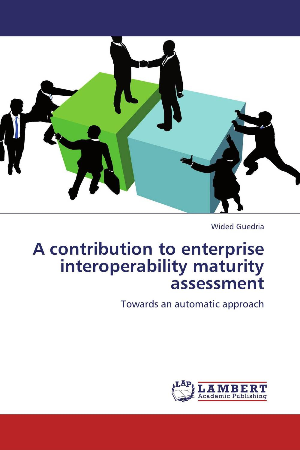 A contribution to enterprise interoperability maturity assessment a group agent architecture based on fipa and ontology
