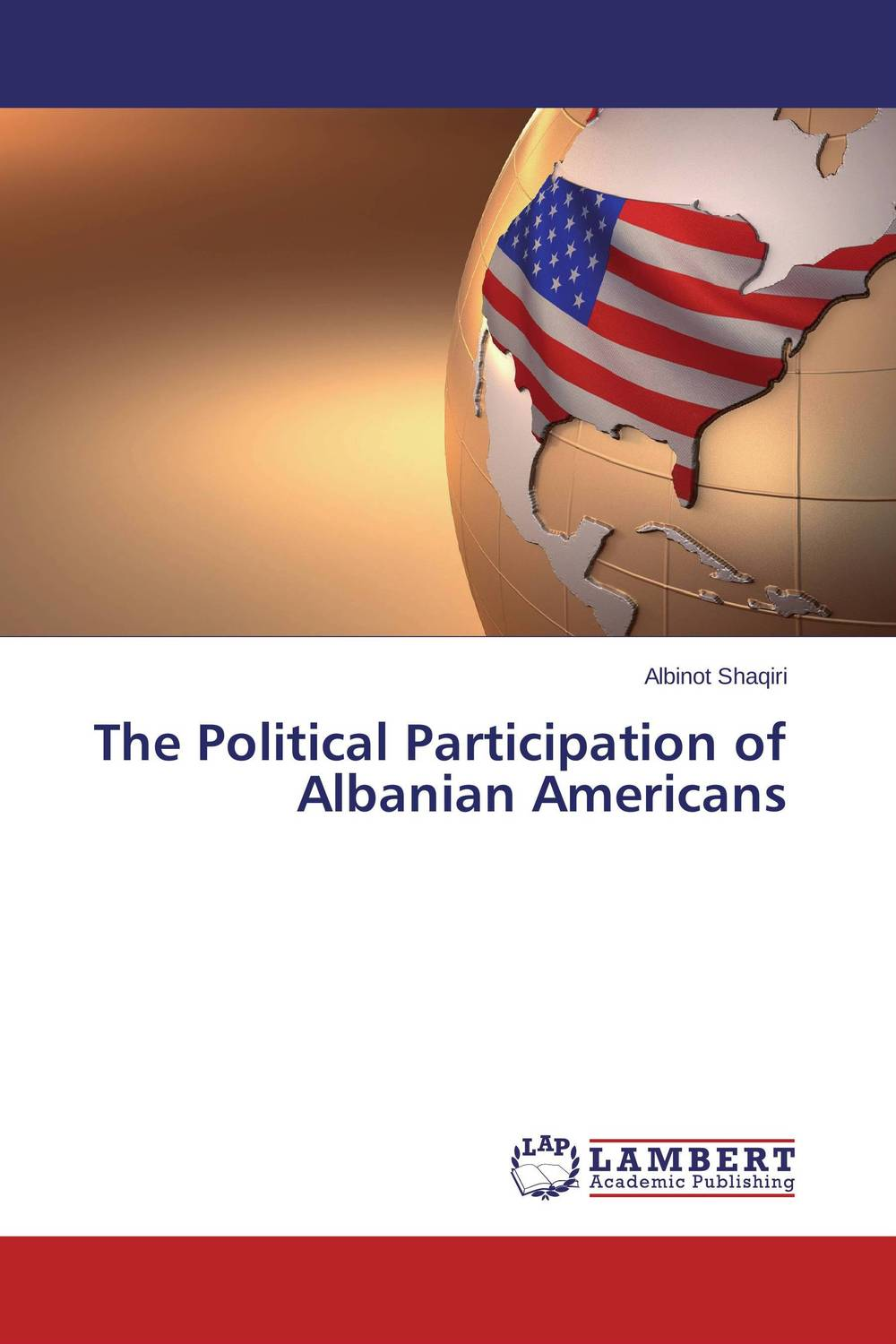 The Political Participation of Albanian Americans political participation in britain