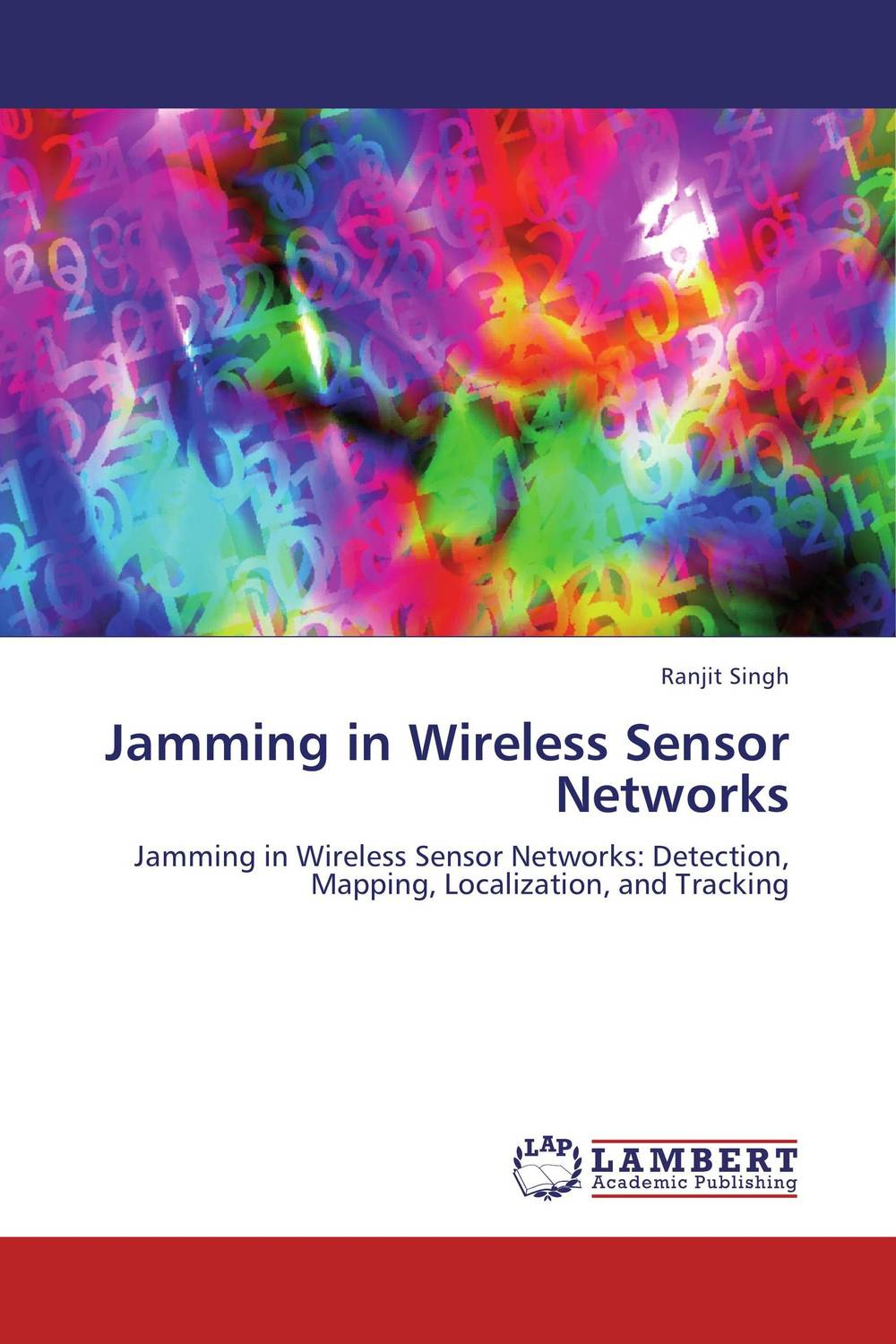 Jamming in Wireless Sensor Networks intrusion detection system architecture in wireless sensor network