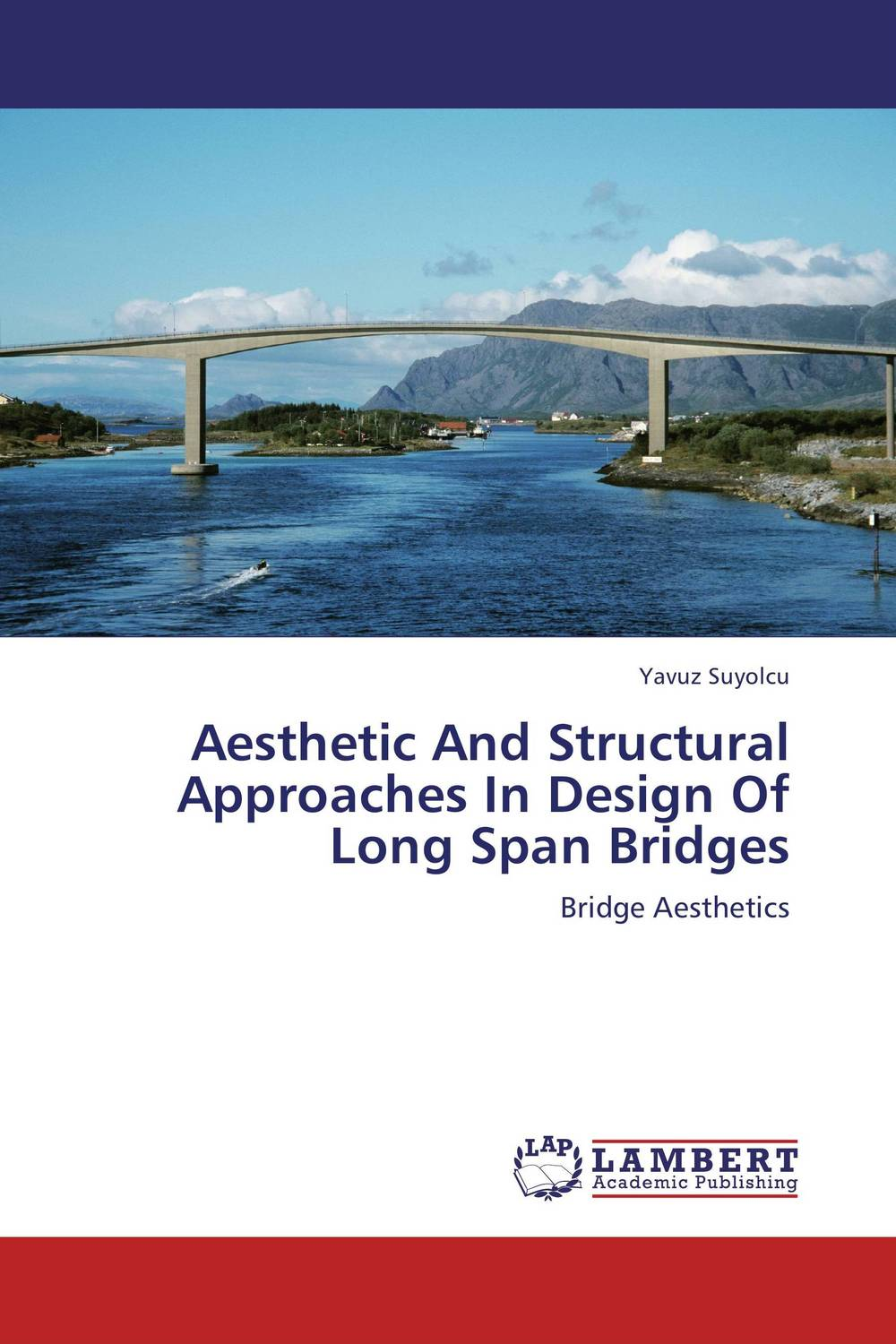 Aesthetic And Structural Approaches In Design Of Long Span Bridges design and verification of bus bridge from ocp to ahb