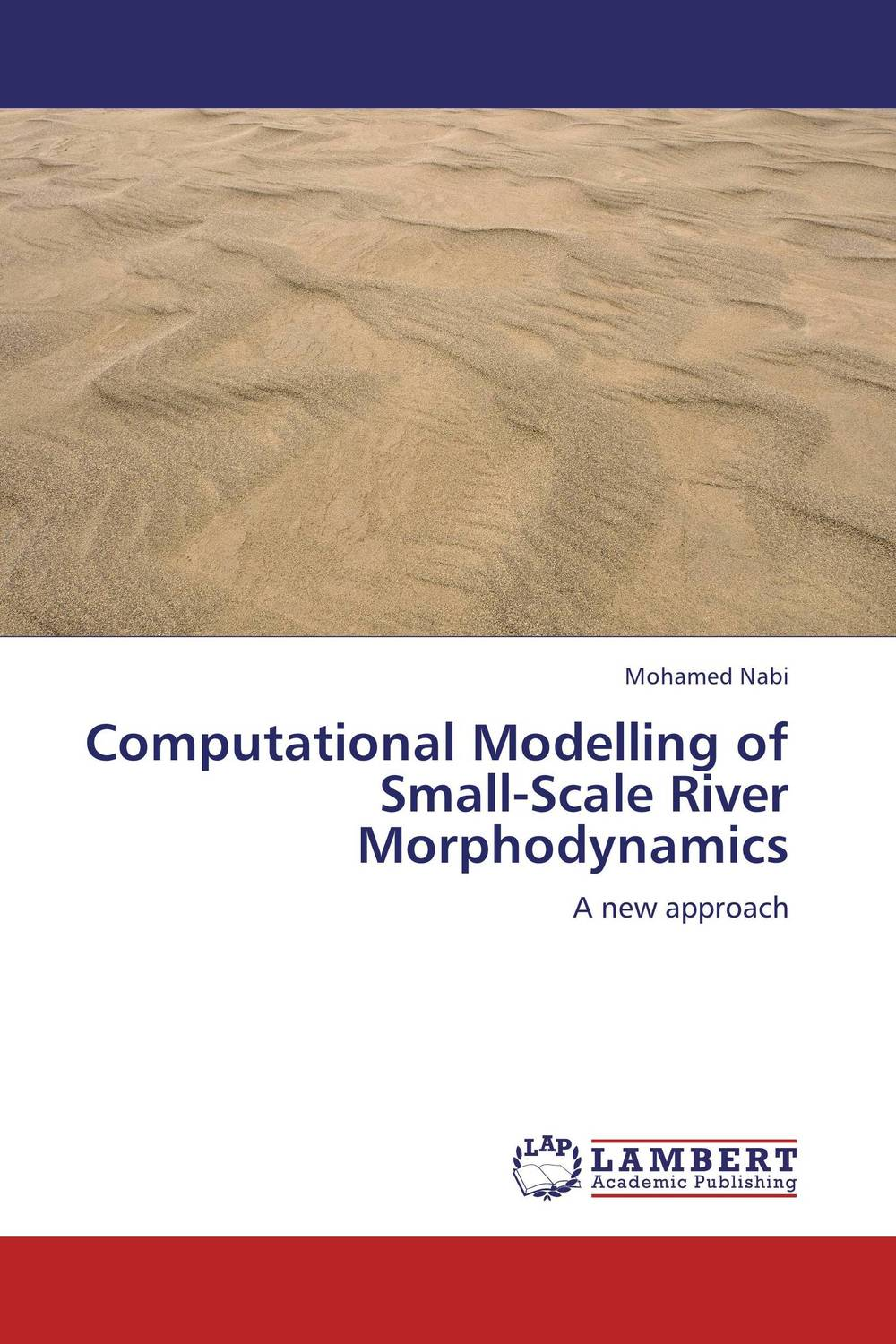 Computational Modelling of Small-Scale River Morphodynamics development of a computational interface for small hydropower plant