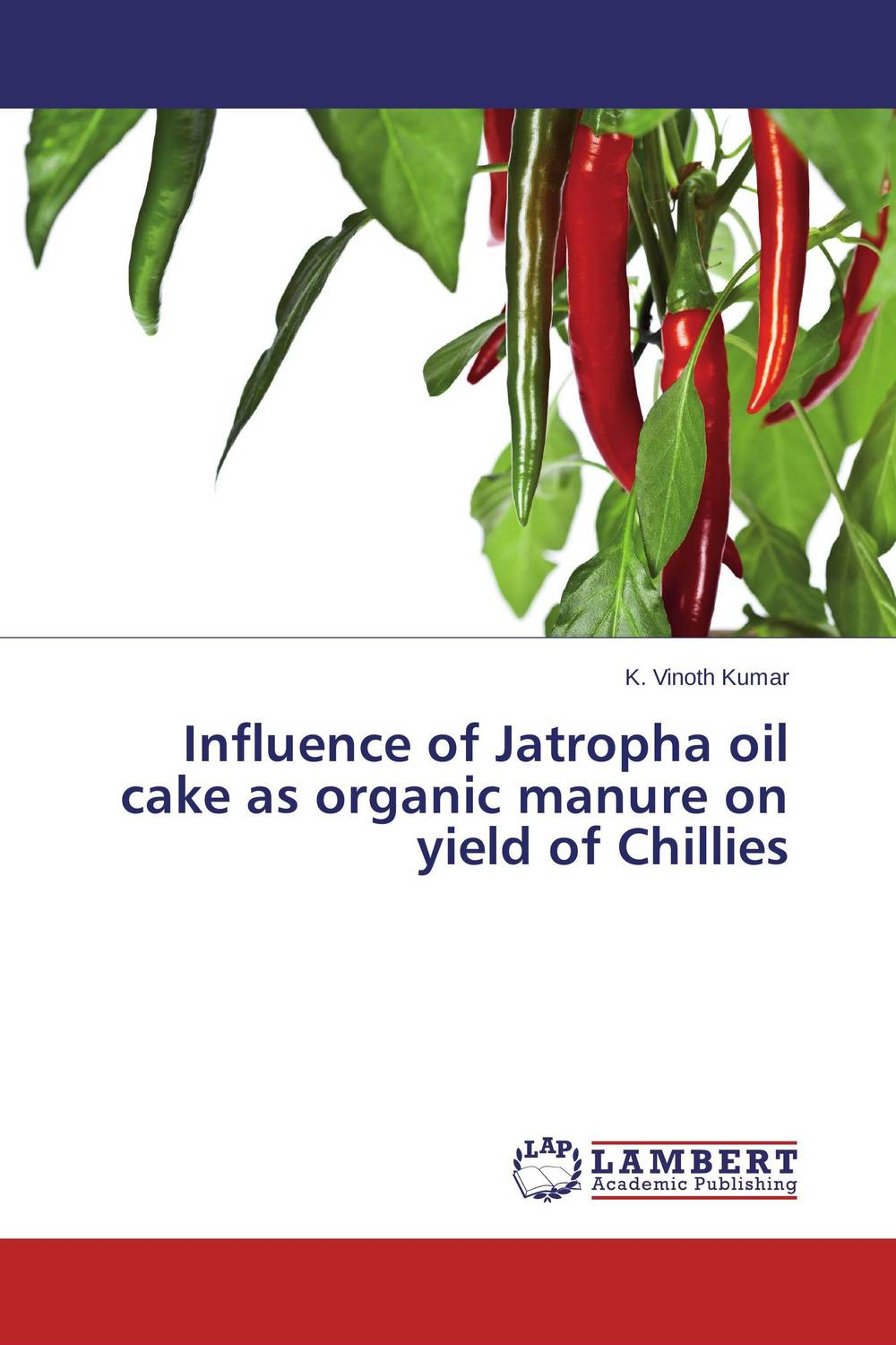Influence of Jatropha oil cake as organic manure on yield of Chillies design and construction of jatropha seed oil extracting machine