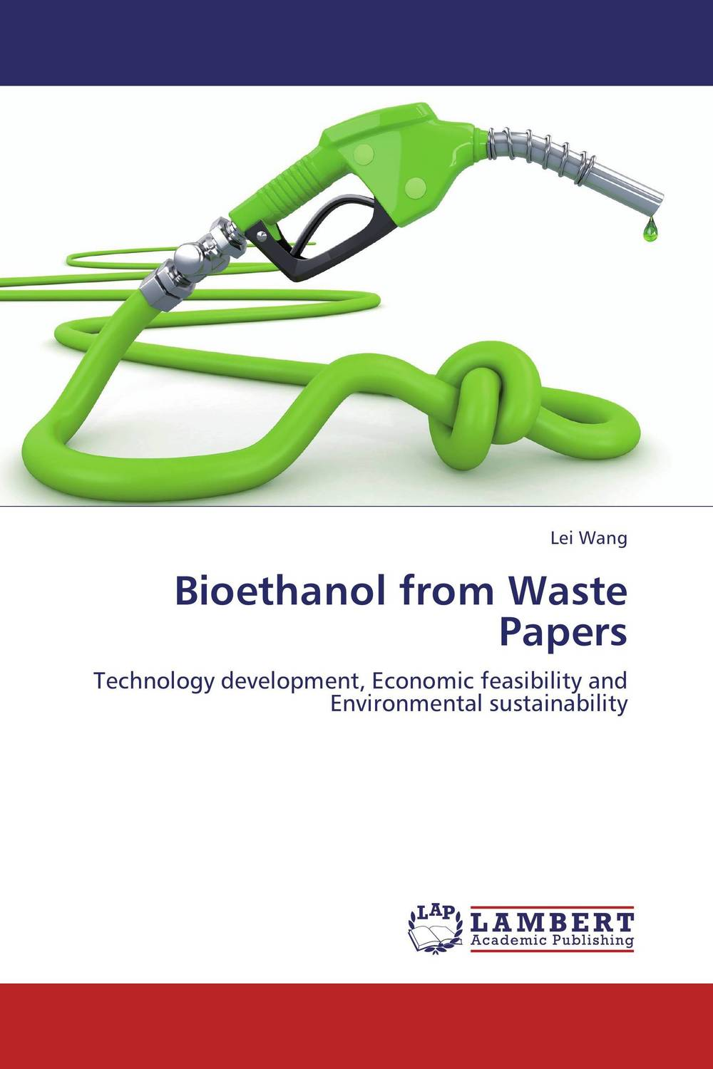 Bioethanol from Waste Papers lei wang bioethanol from waste papers