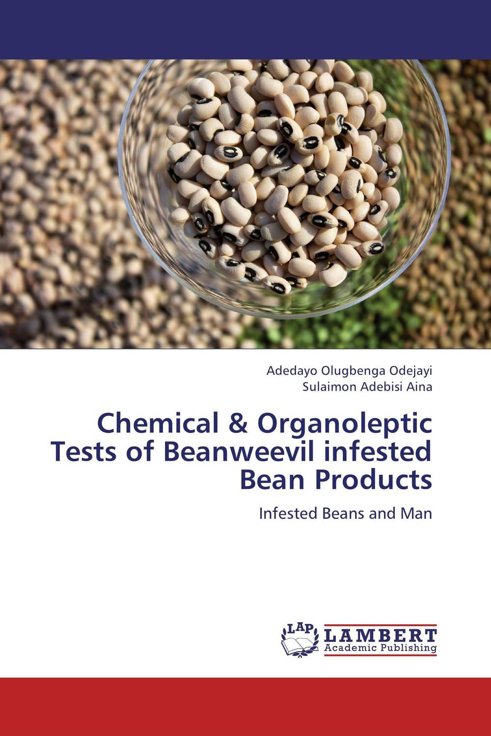 Chemical & Organoleptic Tests of Beanweevil infested Bean Products effect of fruits of opuntia ficus indica on hemolytic anemia