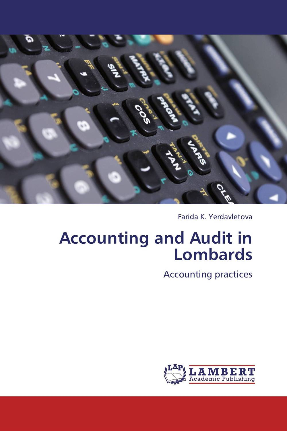 Accounting and Audit in Lombards