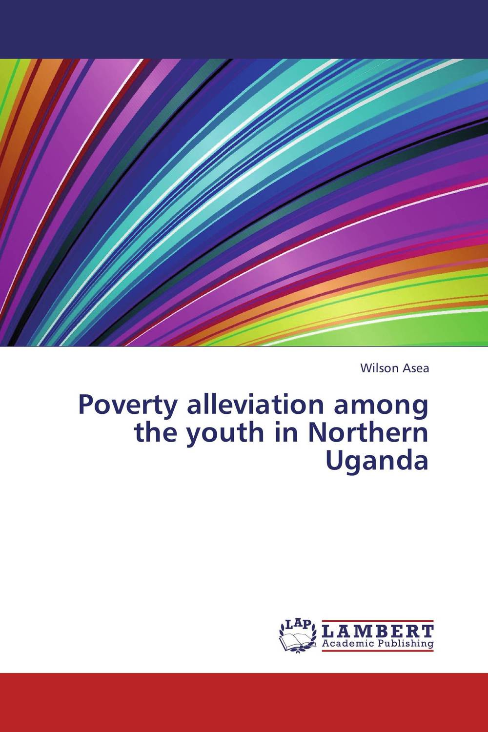 Poverty alleviation among the youth in Northern Uganda