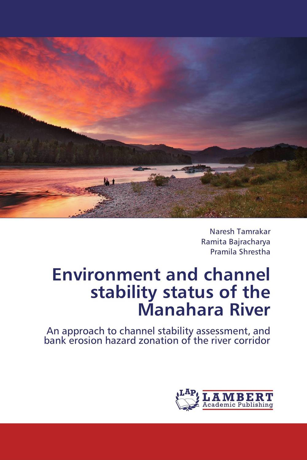 Environment and channel stability status of the Manahara River assessing the demand of river bank recreational facilities