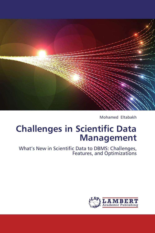 Challenges in Scientific Data Management data management