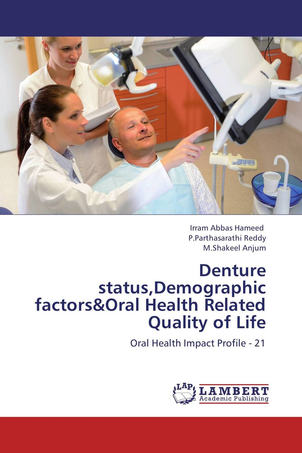 Denture status,Demographic factors&Oral Health Related Quality of Life ladusingh rajpurohit nishant mehta and rahul anand oral health a mirror to quality of life