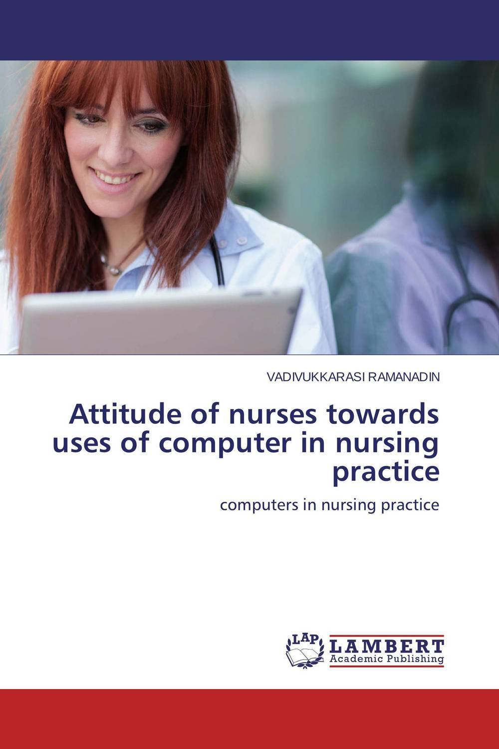 Attitude of nurses towards uses of computer  in nursing practice changing attitude of family towards women in family business