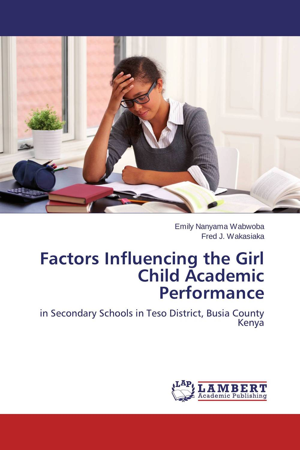 Factors Influencing the Girl Child Academic Performance factors influencing girls performance in tanzanian community schools