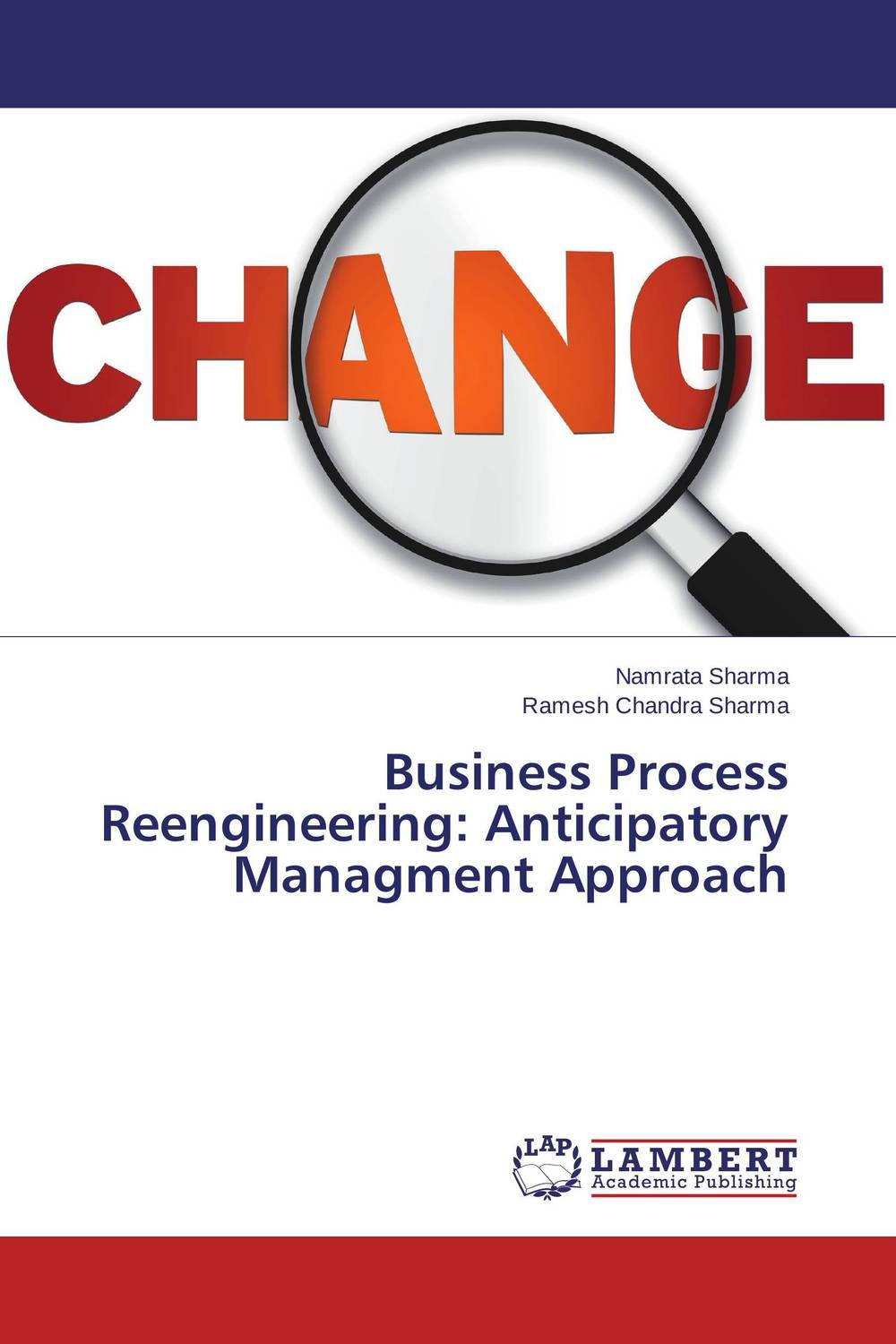 Business Process Reengineering: Anticipatory Managment Approach corporate real estate management in tanzania