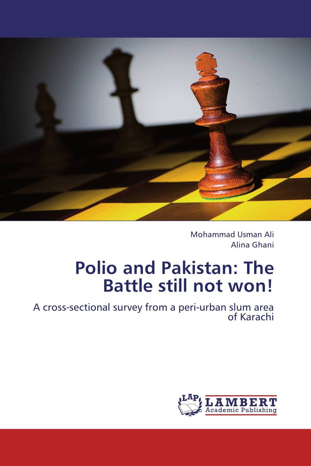 Polio and Pakistan: The Battle still not won! pakistan on the brink the future of pakistan afghanistan and the west