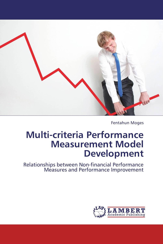 Multi-criteria Performance Measurement Model Development productivity improvement measures and performance of smes