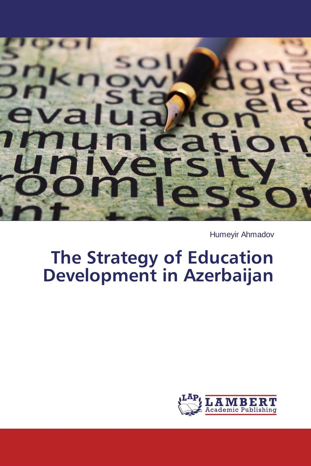 The Strategy of Education Development in Azerbaijan strategy for successful e learning implementation in higher education