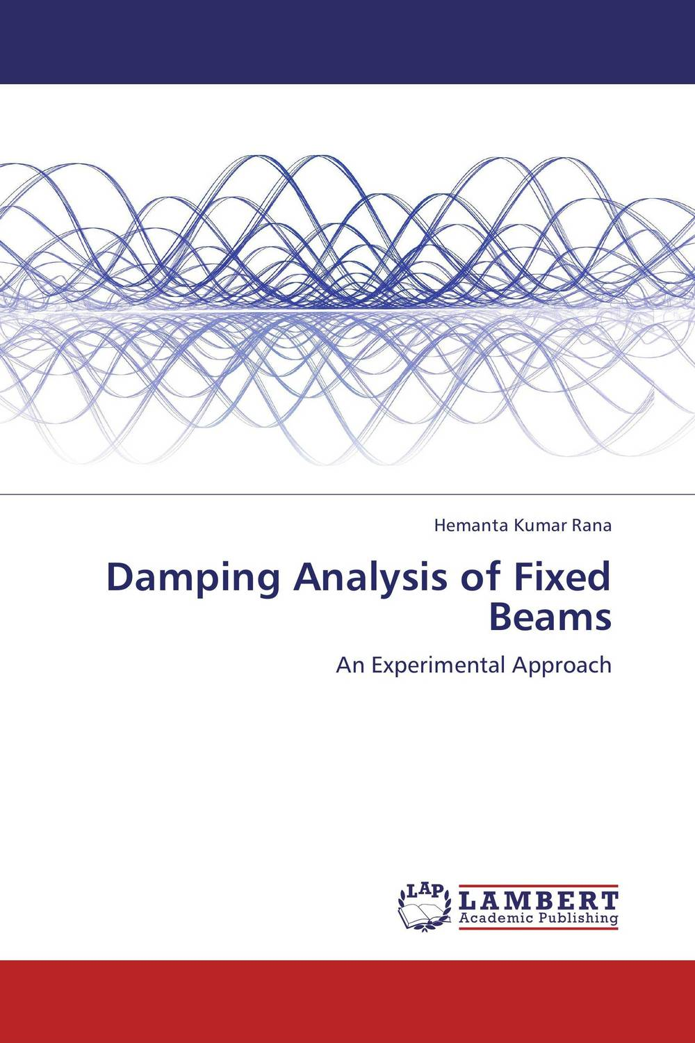 Damping Analysis of Fixed Beams belousov a security features of banknotes and other documents methods of authentication manual денежные билеты бланки ценных бумаг и документов