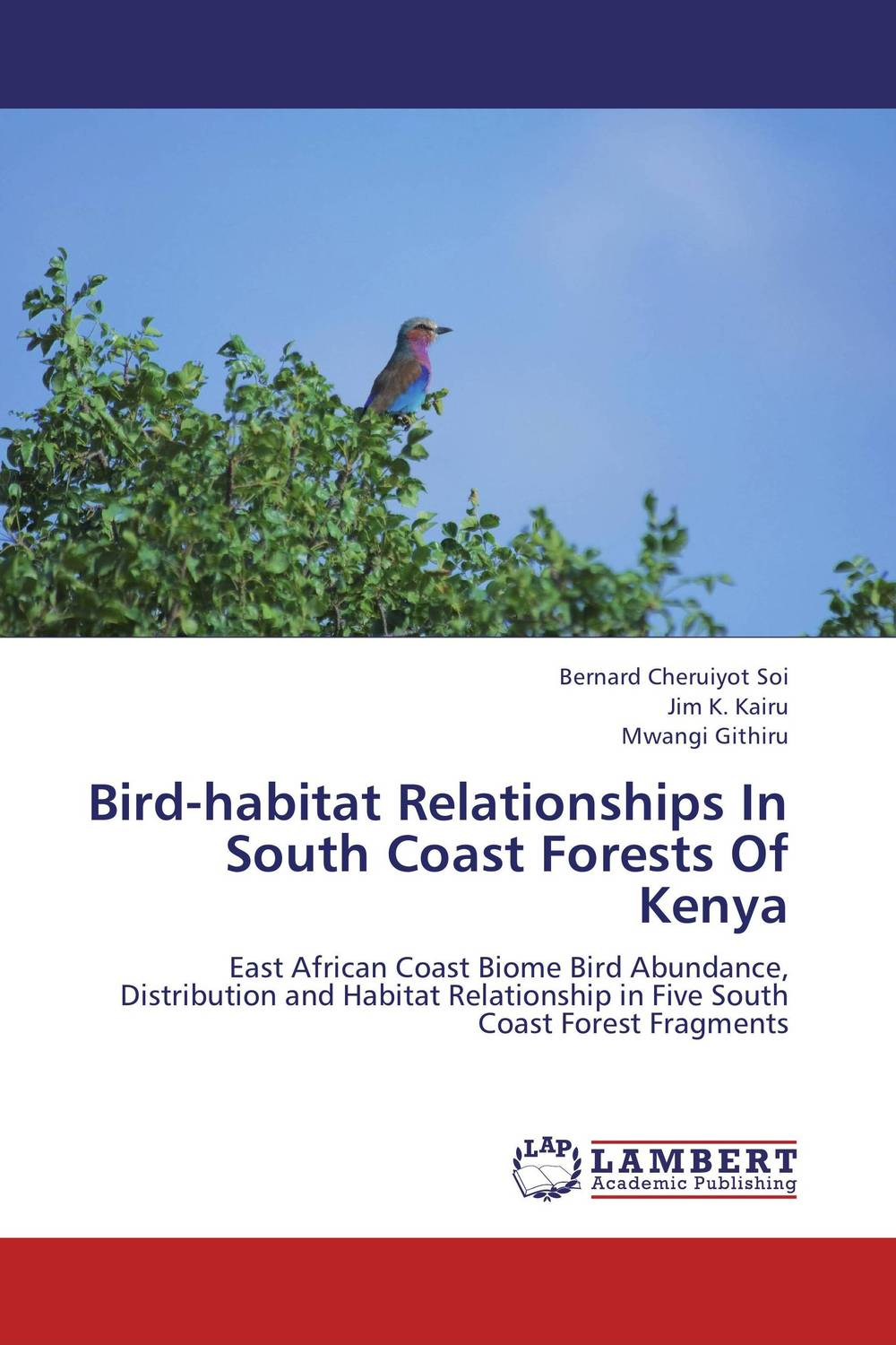 Bird-habitat Relationships In South Coast Forests Of Kenya