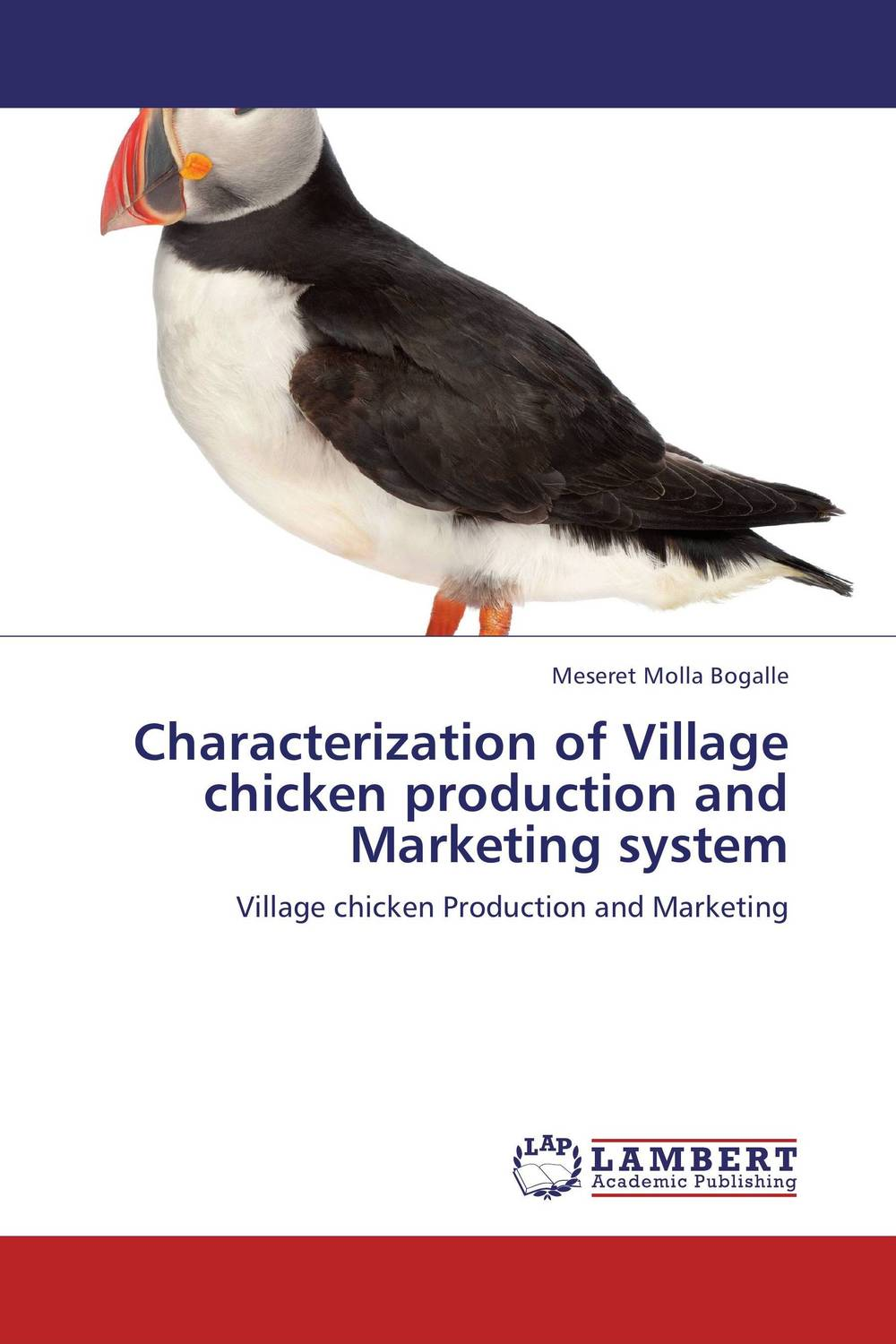 Characterization of Village chicken production and Marketing system tapan kumar dutta and parimal roychoudhury diagnosis and characterization of bacterial pathogens in animal