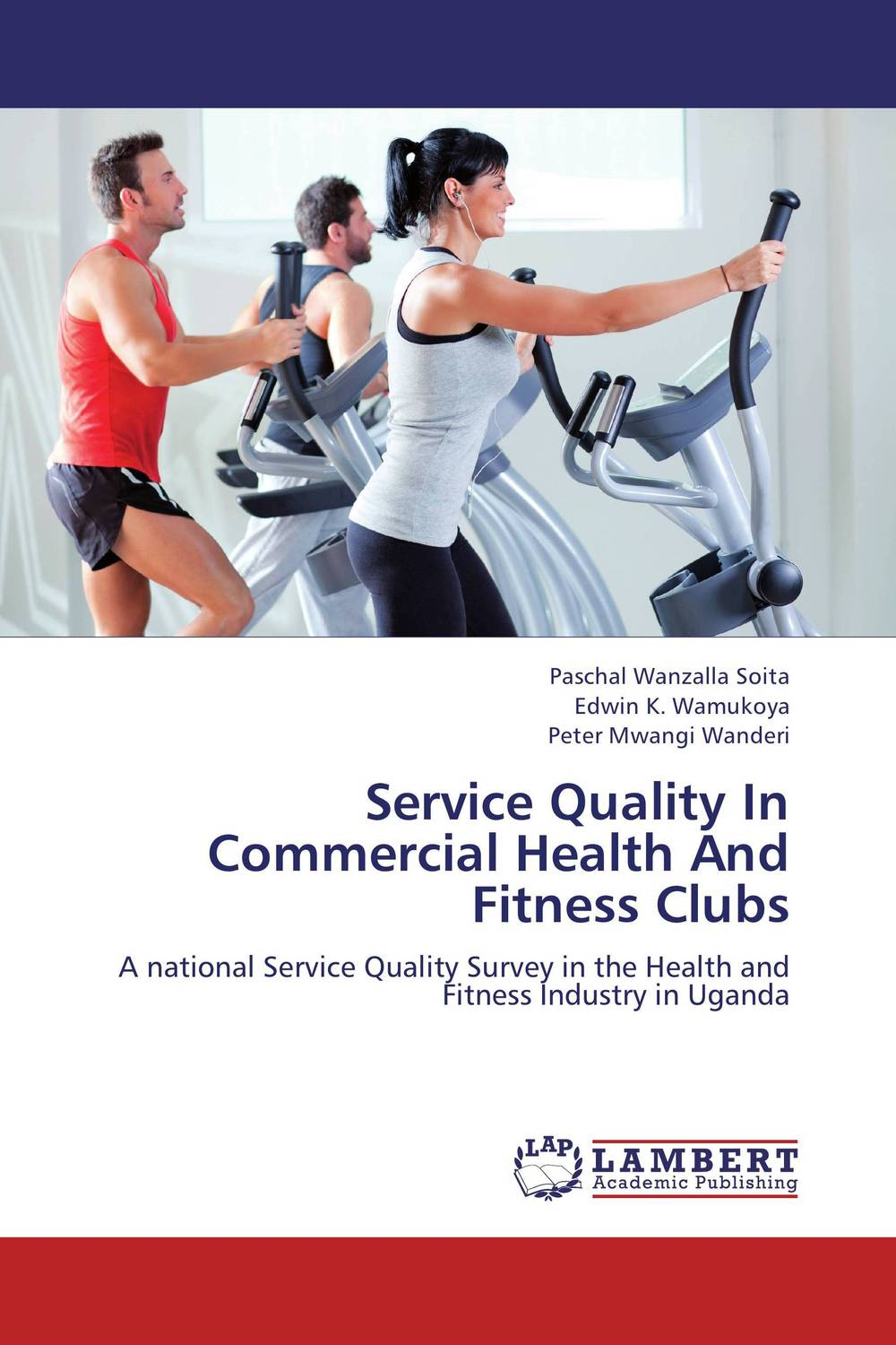 Service Quality In Commercial Health And Fitness Clubs maureen a adoyo health service delivery in kenya