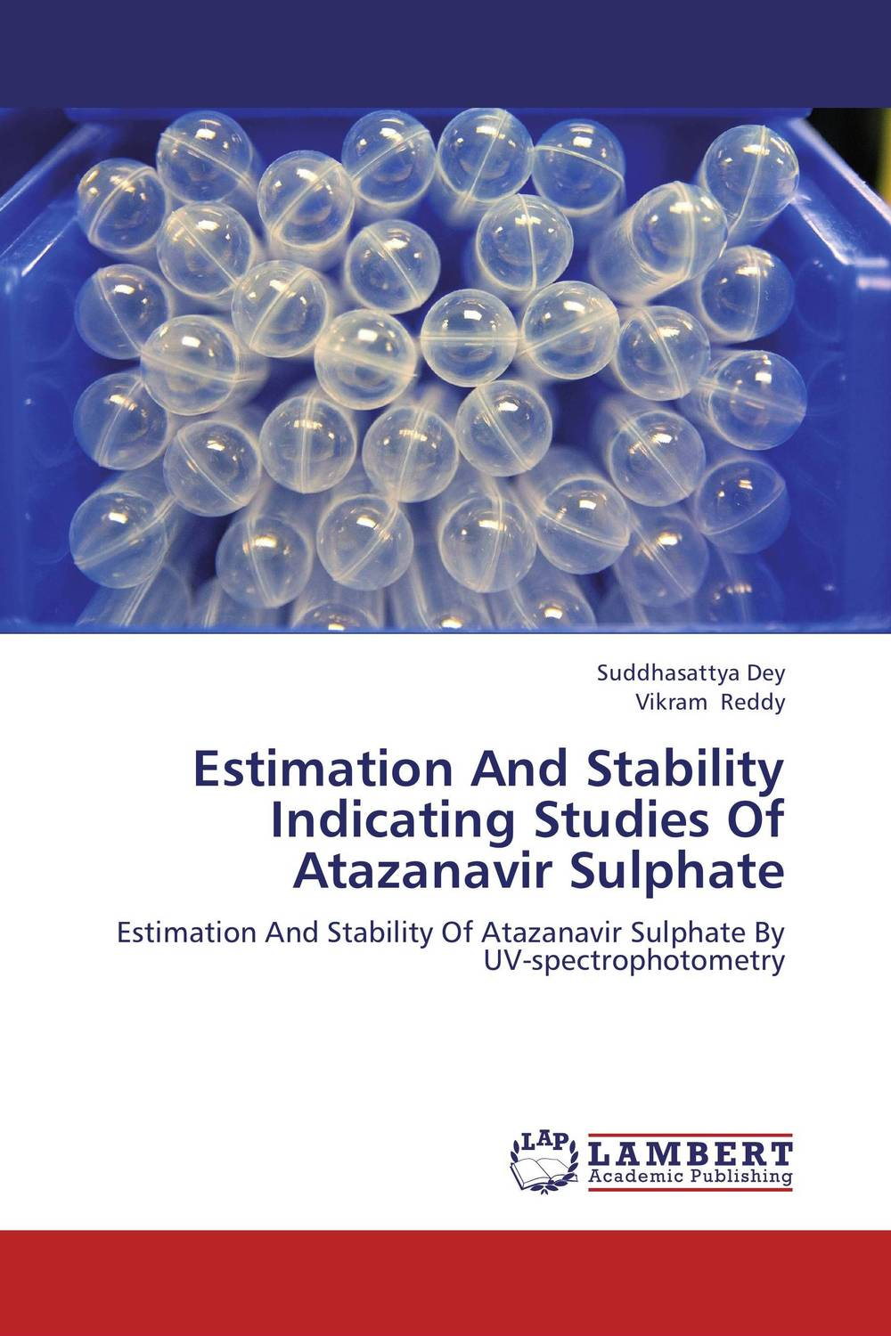 Estimation And Stability Indicating Studies Of Atazanavir Sulphate
