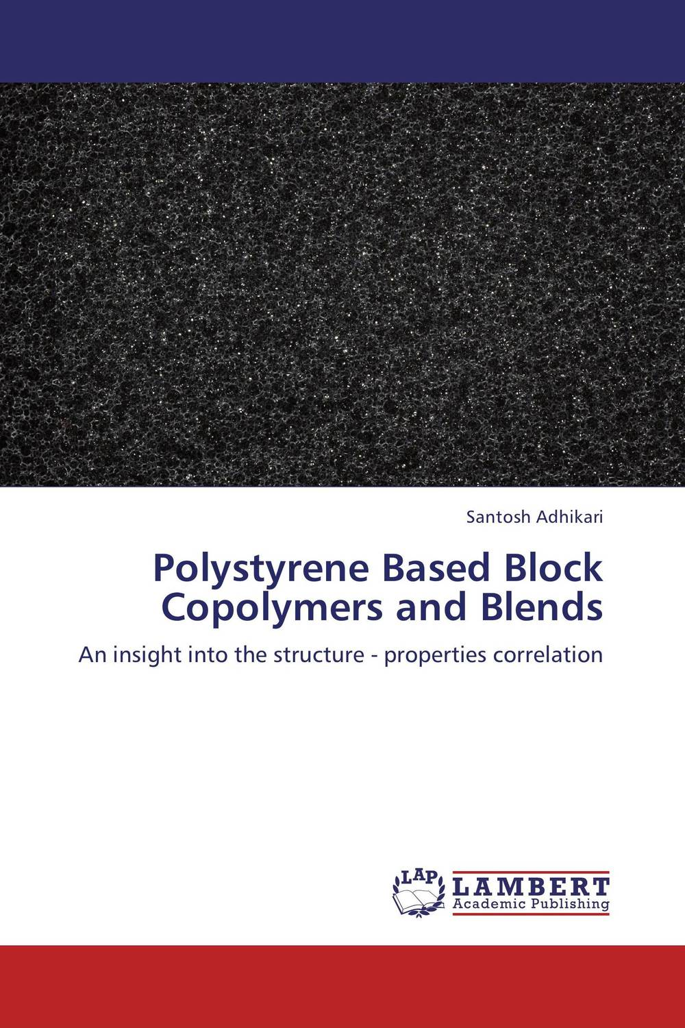 Polystyrene Based Block Copolymers and Blends rakesh kumar balbir singh kaith and anshul sharma psyllium based polymer and their salt resistant swelling behaviour