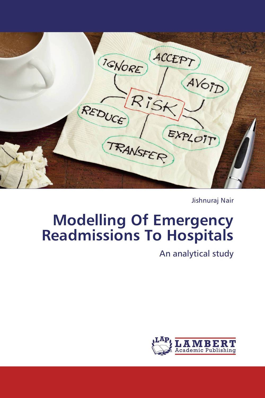 Modelling Of Emergency Readmissions To Hospitals rakesh kumar tiwari rajendra prasad ojha and amit chaubey molecular modelling of unusual dna's