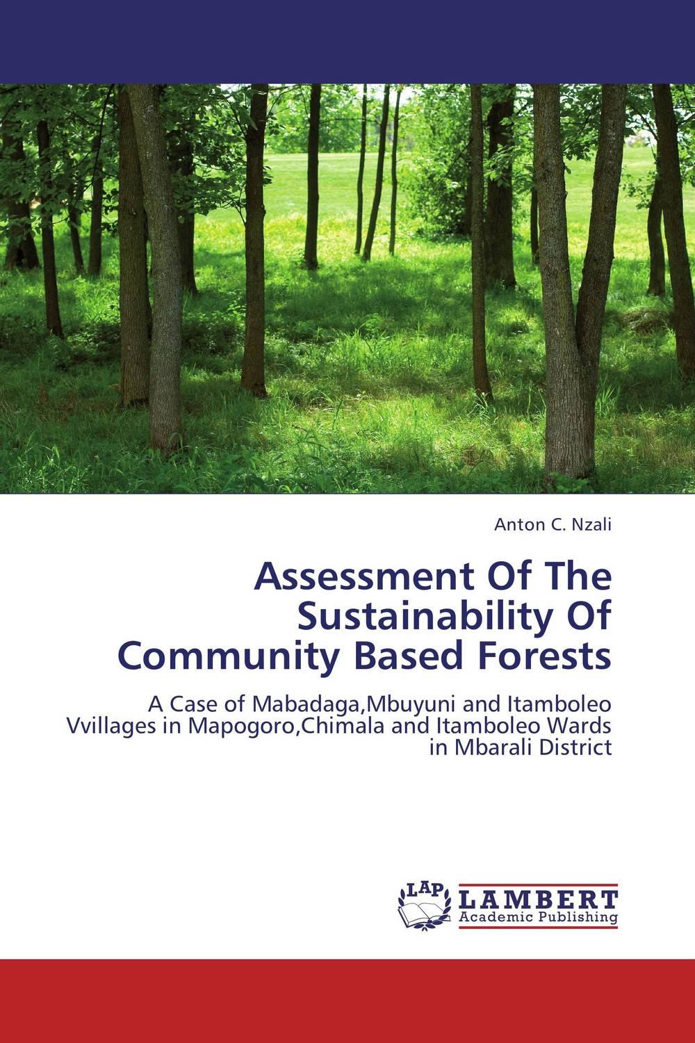 Assessment Of The Sustainability Of Community Based Forests community based disaster assessment