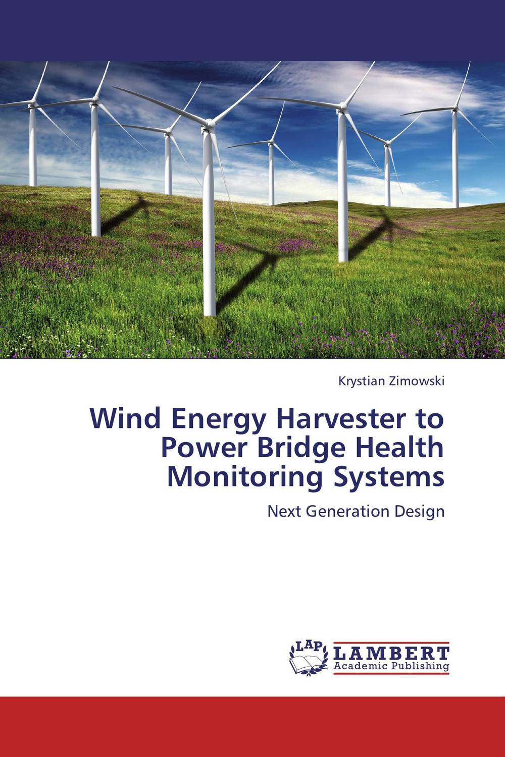 Wind Energy Harvester to Power Bridge Health  Monitoring Systems ayman eltaliawy hassan mostafa and yehea ismail circuit design techniques for microscale energy harvesting systems