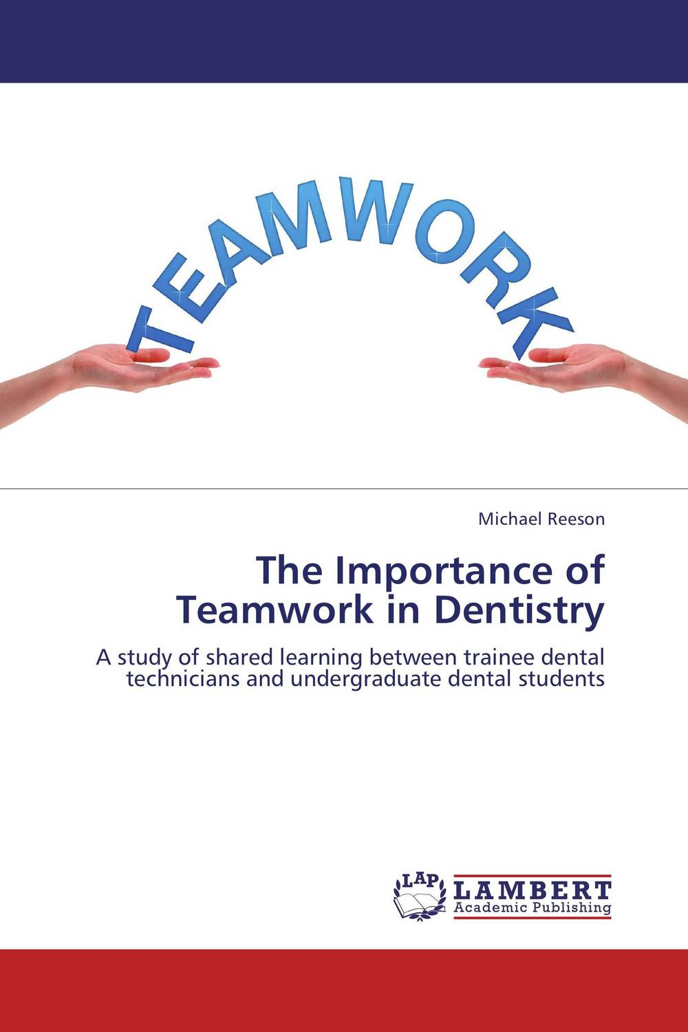 The Importance of Teamwork in Dentistry