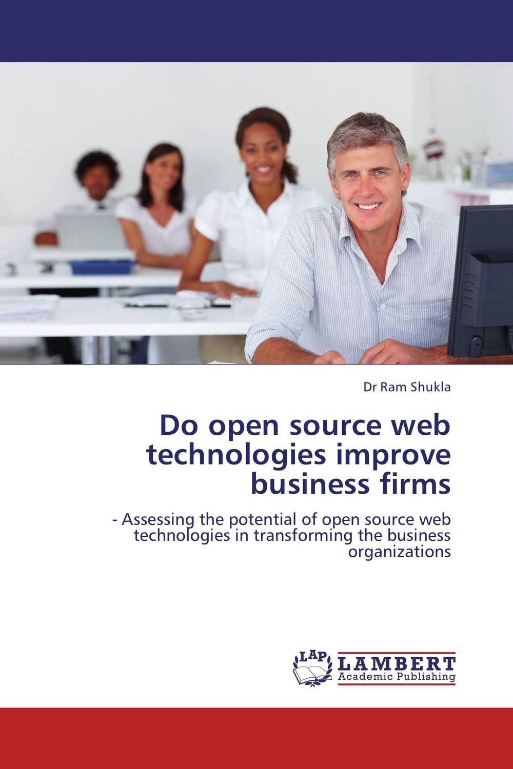 Do open source web technologies improve business firms overview of web based business