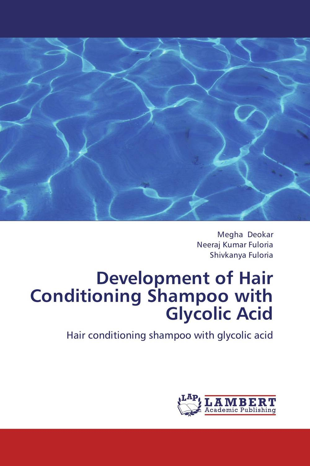 Development of Hair Conditioning Shampoo with Glycolic Acid