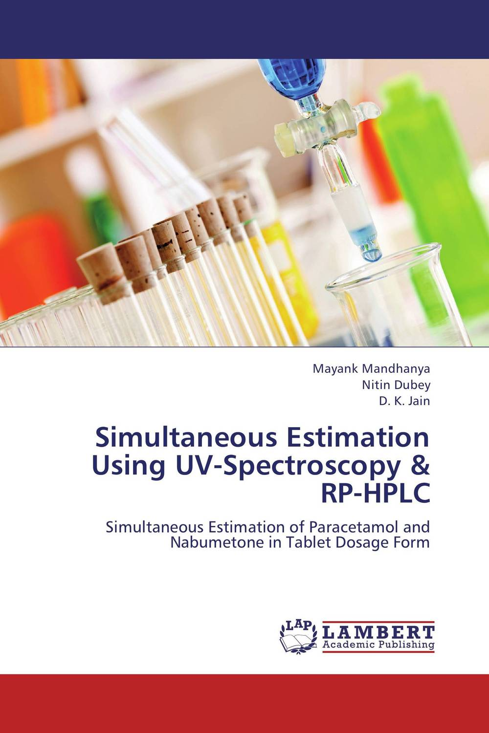 Simultaneous Estimation Using UV-Spectroscopy & RP-HPLC solving problems in analytical chemistry