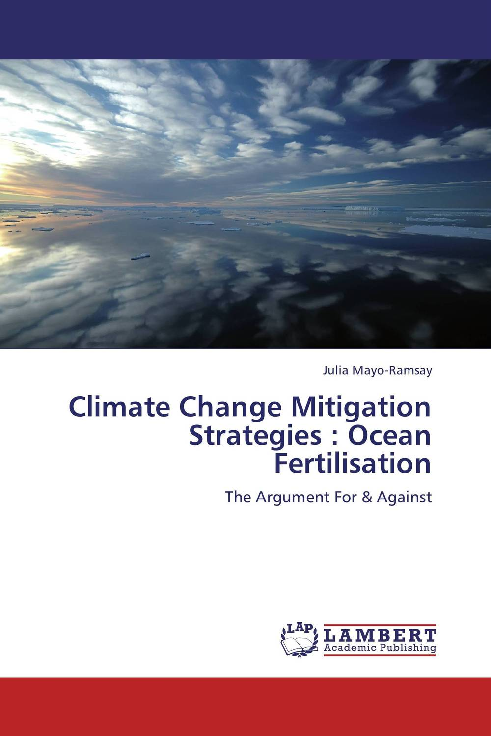 Climate Change Mitigation Strategies : Ocean Fertilisation цены онлайн