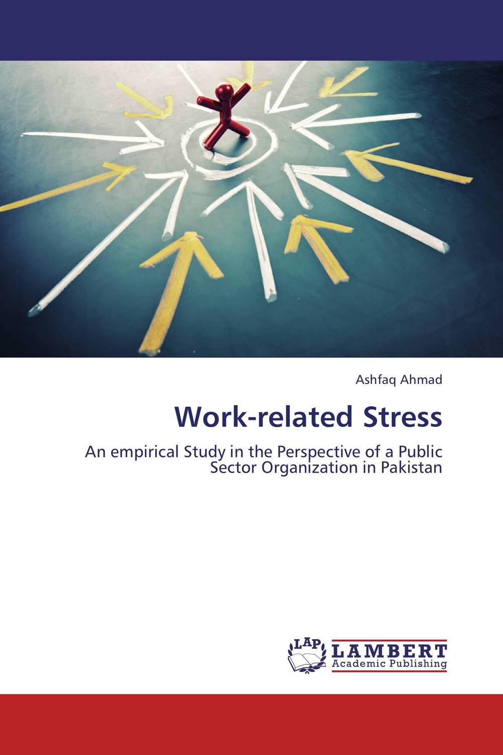 Work-related Stress pakistan on the brink the future of pakistan afghanistan and the west
